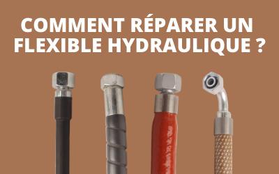 Comment réparer un flexible hydraulique ?